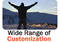 Wide Range of Customization